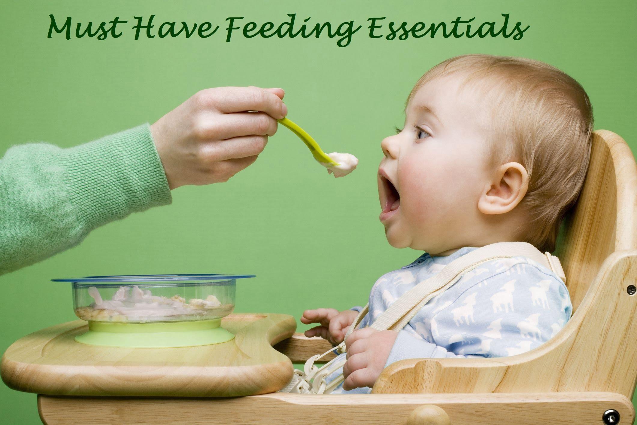 must have feeding Essentials