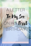 Letter to My 1 year old Son